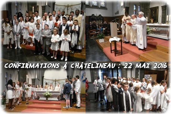 Confirmations_chatelineau_22_mai_2016_01b